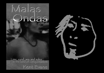 Praise for Malas Ondas: Lime, Sand, Sex, and Salsa in the Land of Conquistadors